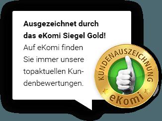 Ausgezeichnet durch das eKomi Siegel Gold!